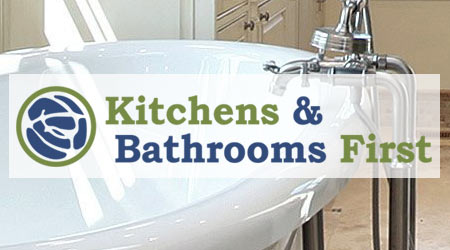 Kitchens & Bathrooms First